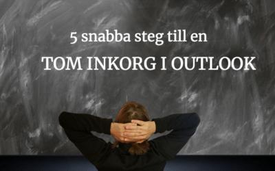 5 snabba steg till en tom inkorg i Outlook
