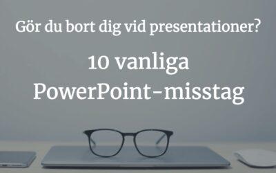 10 ödesdigra Powerpoint-misstag