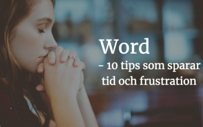 10 tips som sparar tid med Word